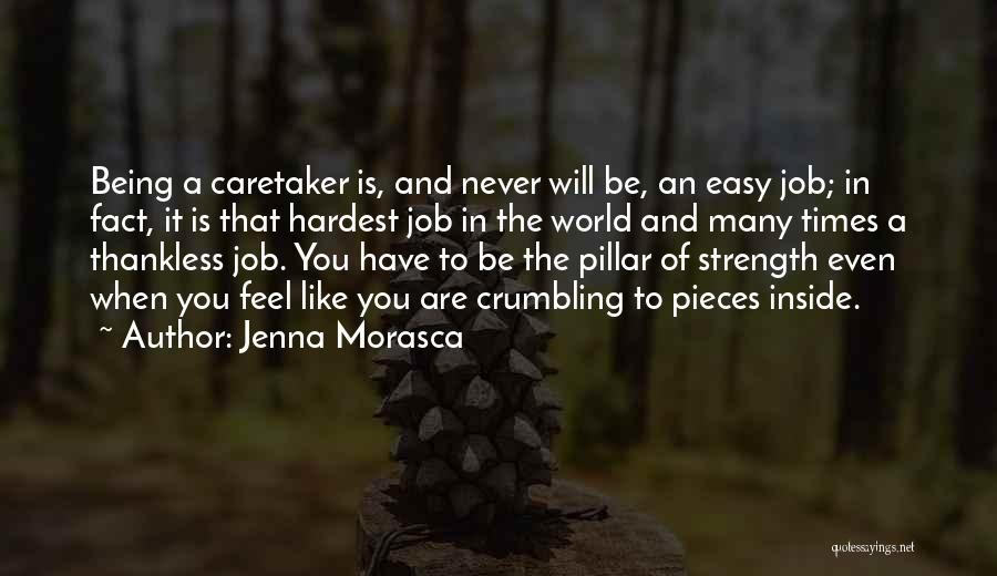 Pillar Of Strength Quotes By Jenna Morasca