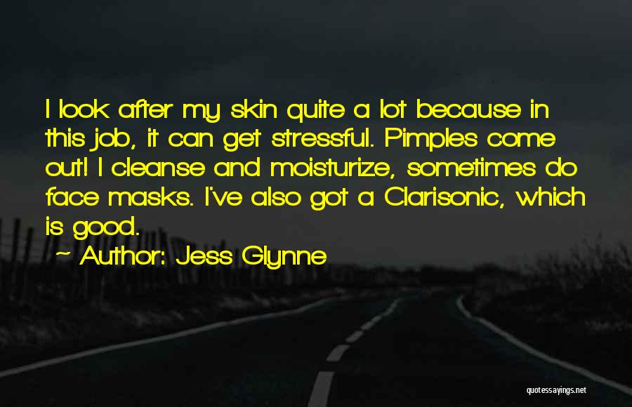 Pimples Quotes By Jess Glynne