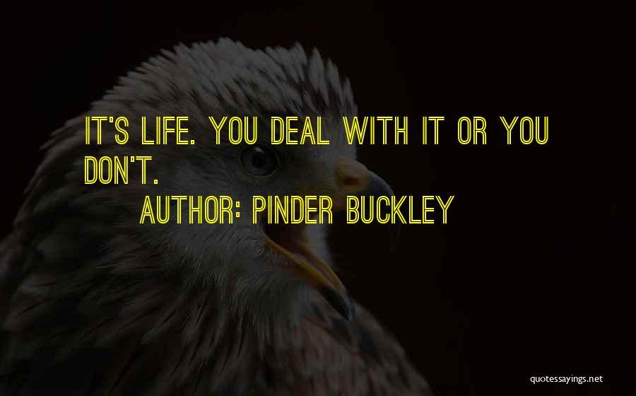 Pinder Buckley Quotes 1311684