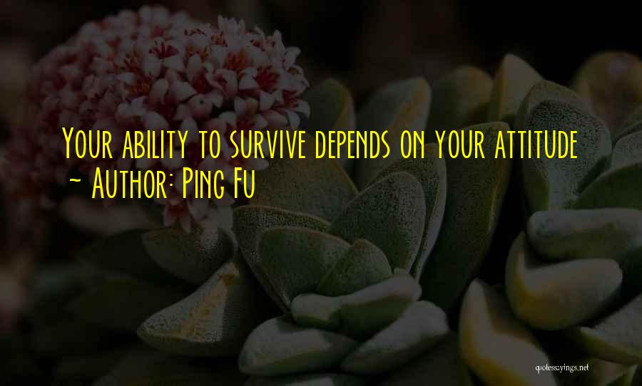 Ping Fu Quotes 1609460