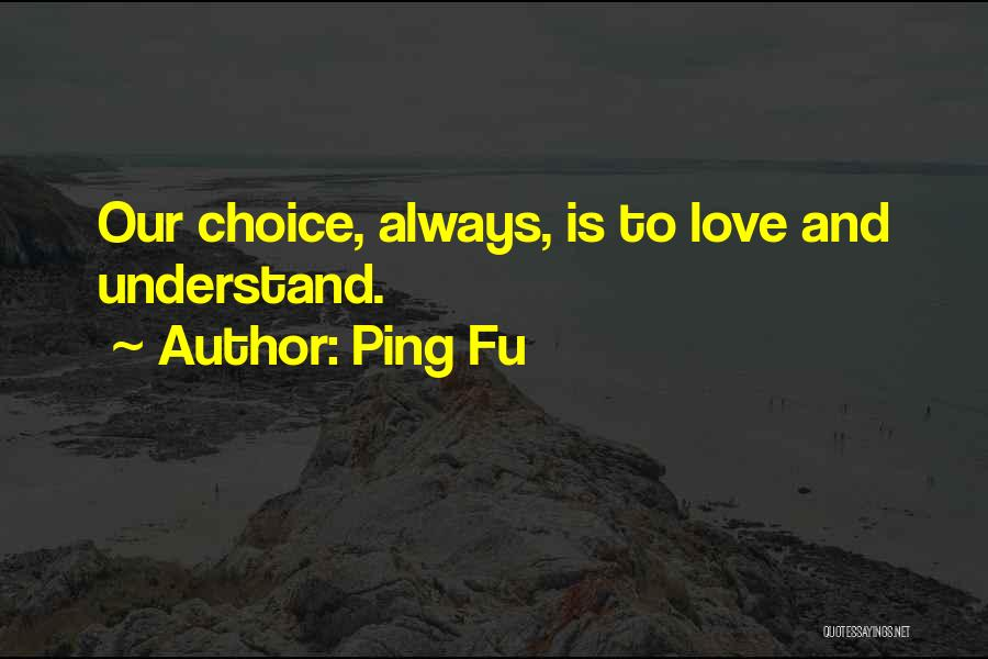 Ping Fu Quotes 637152