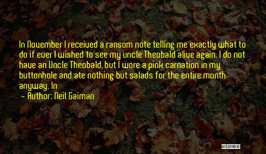 Pink Carnation Quotes By Neil Gaiman