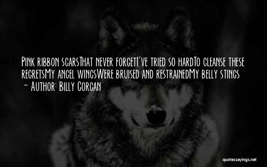 Pink Ribbon Inc Quotes By Billy Corgan