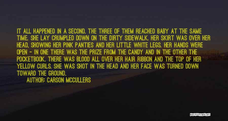 Pink Ribbon Inc Quotes By Carson McCullers