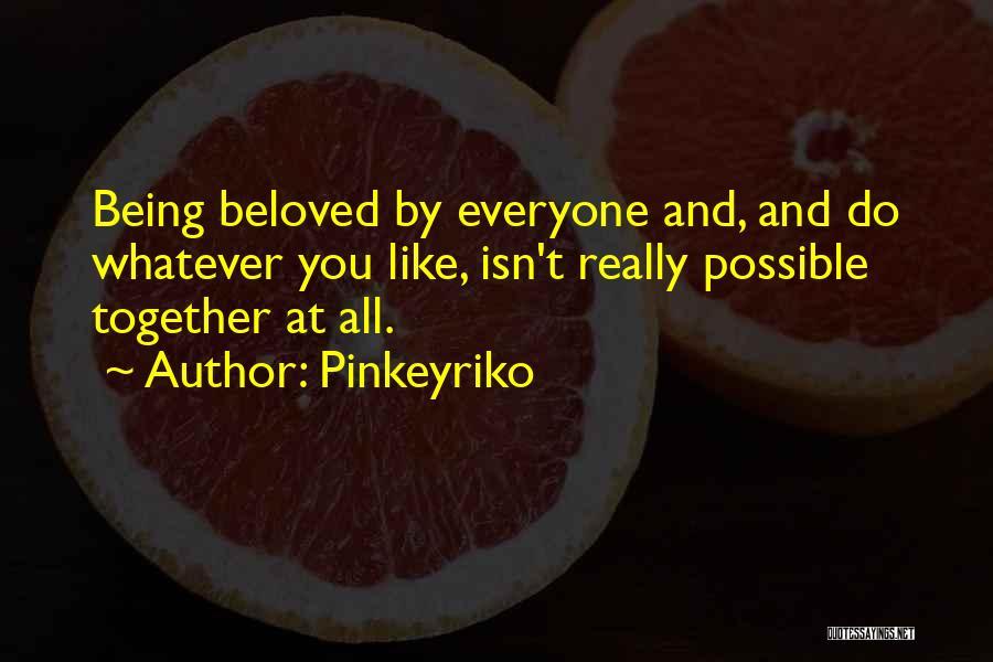 Pinkeyriko Quotes 1729922