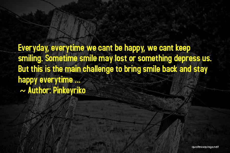 Pinkeyriko Quotes 389294