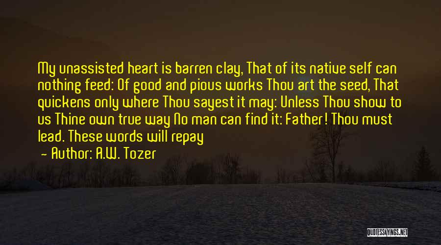 Pious Man Quotes By A.W. Tozer
