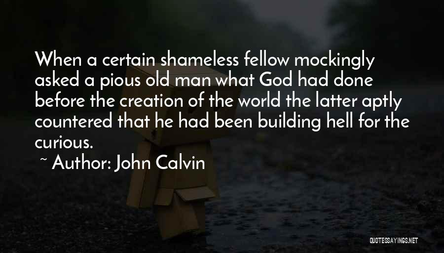 Pious Man Quotes By John Calvin