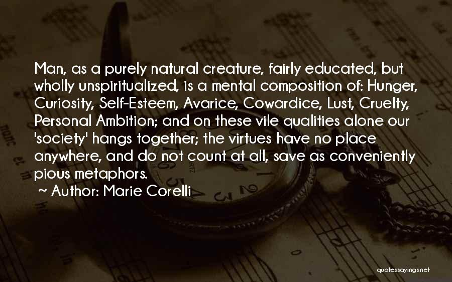 Pious Man Quotes By Marie Corelli