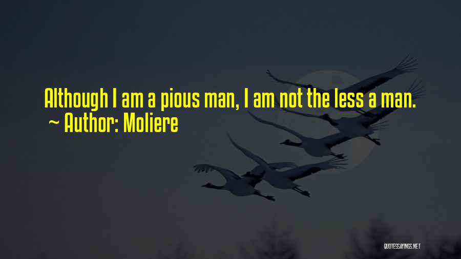 Pious Man Quotes By Moliere