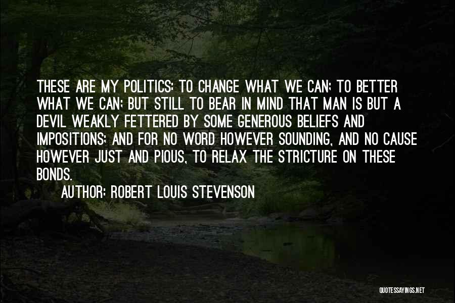 Pious Man Quotes By Robert Louis Stevenson