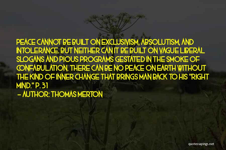 Pious Man Quotes By Thomas Merton