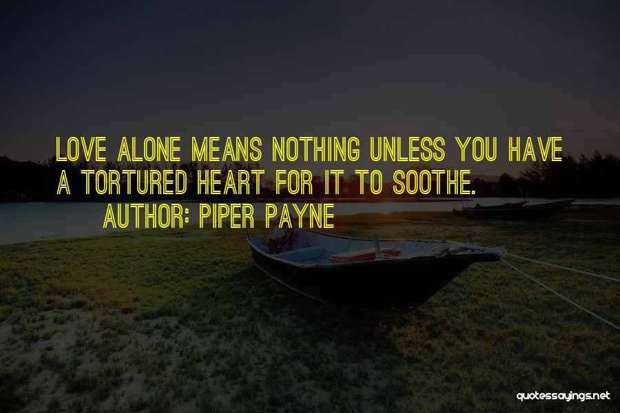 Piper Payne Quotes 1801423