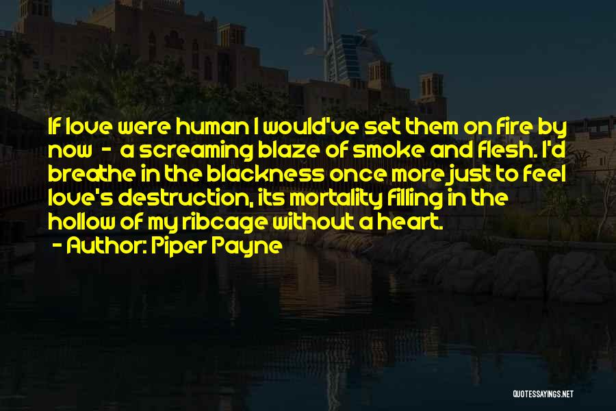 Piper Payne Quotes 305335