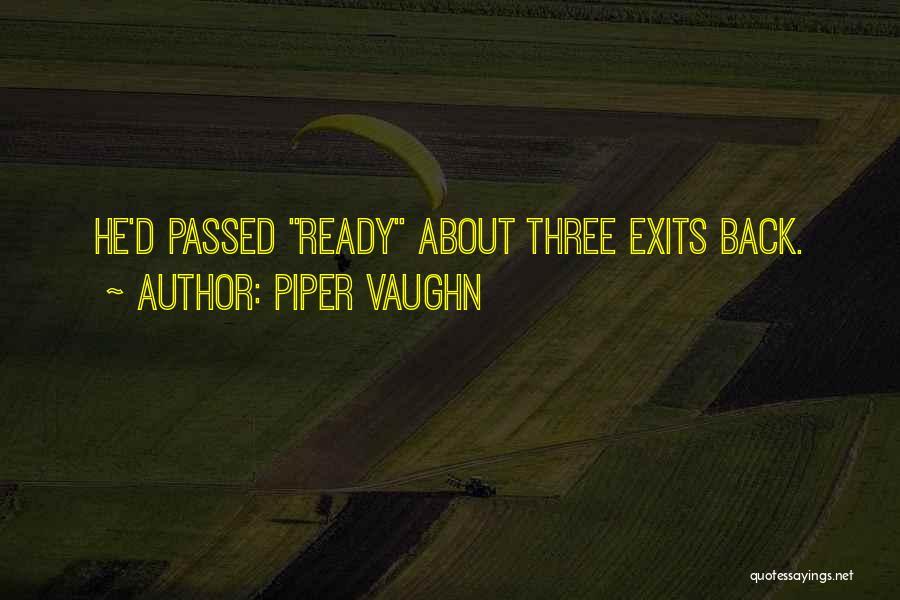 Piper Vaughn Quotes 2093753
