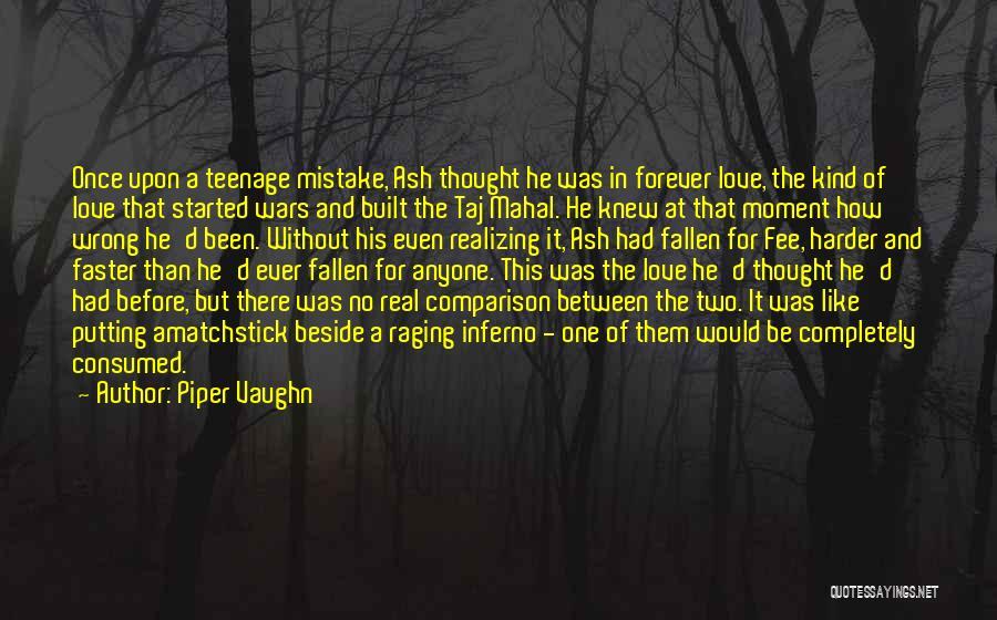 Piper Vaughn Quotes 320851