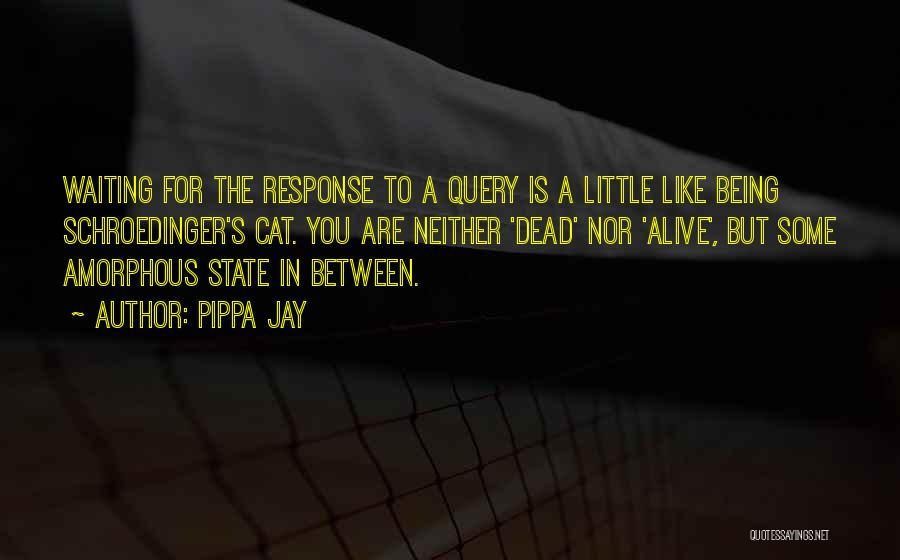 Pippa Jay Quotes 888443