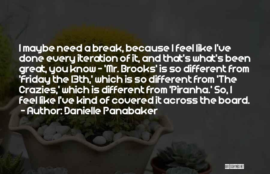 Piranha Quotes By Danielle Panabaker
