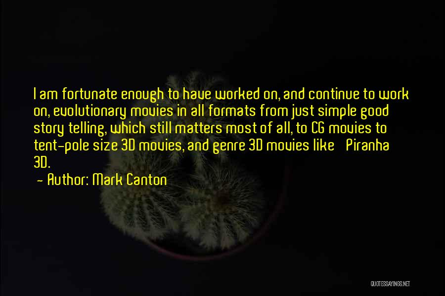 Piranha Quotes By Mark Canton