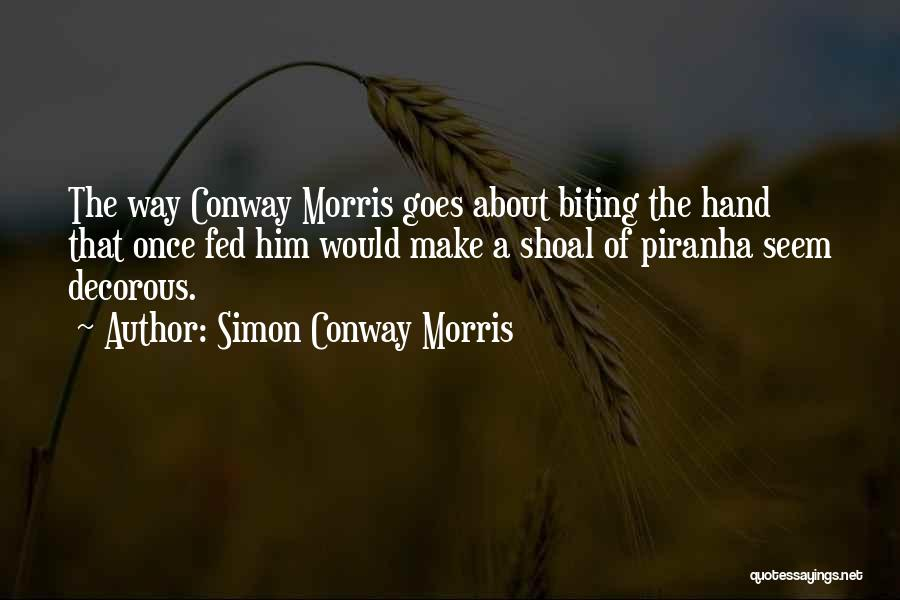 Piranha Quotes By Simon Conway Morris
