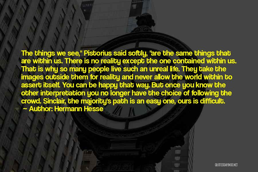 Pistorius Quotes By Hermann Hesse
