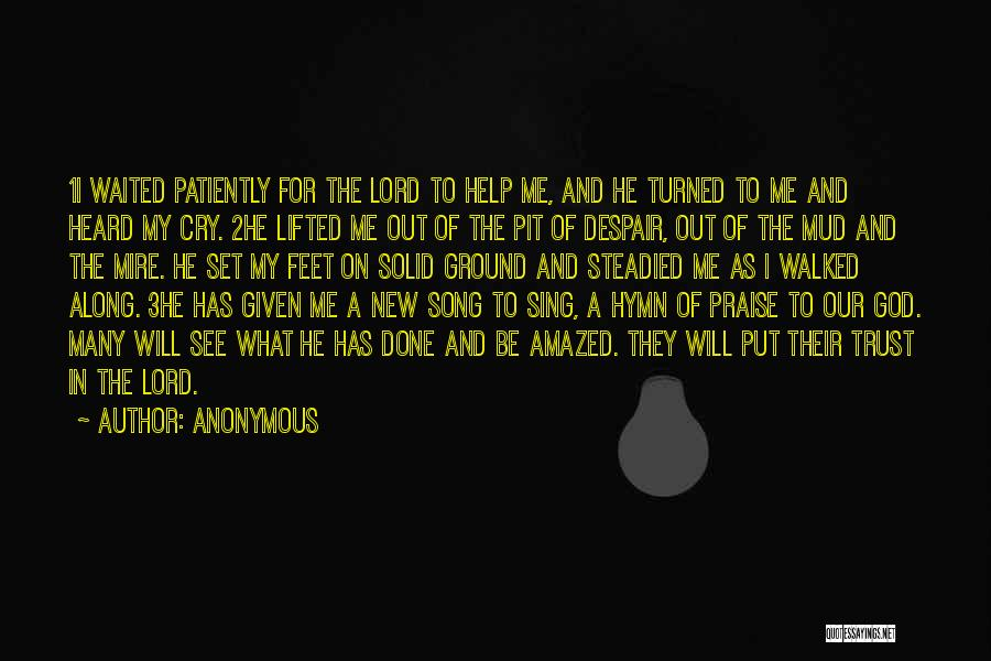 Pit Of Despair Quotes By Anonymous
