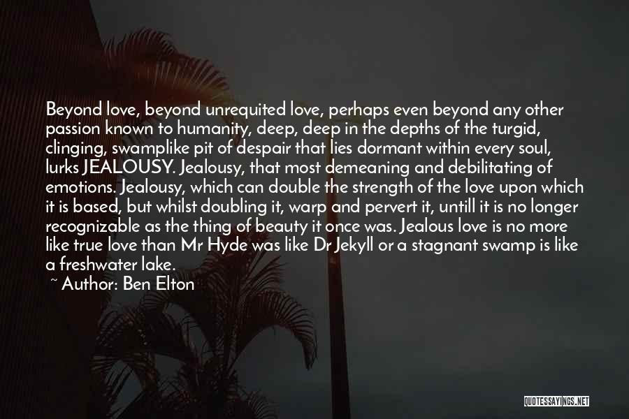 Pit Of Despair Quotes By Ben Elton