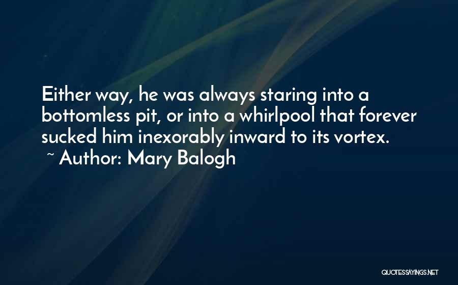 Pit Of Despair Quotes By Mary Balogh