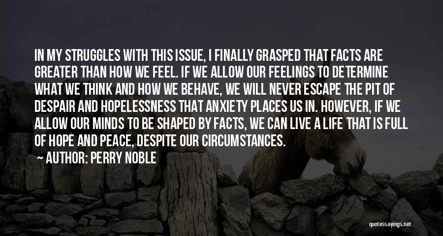 Pit Of Despair Quotes By Perry Noble