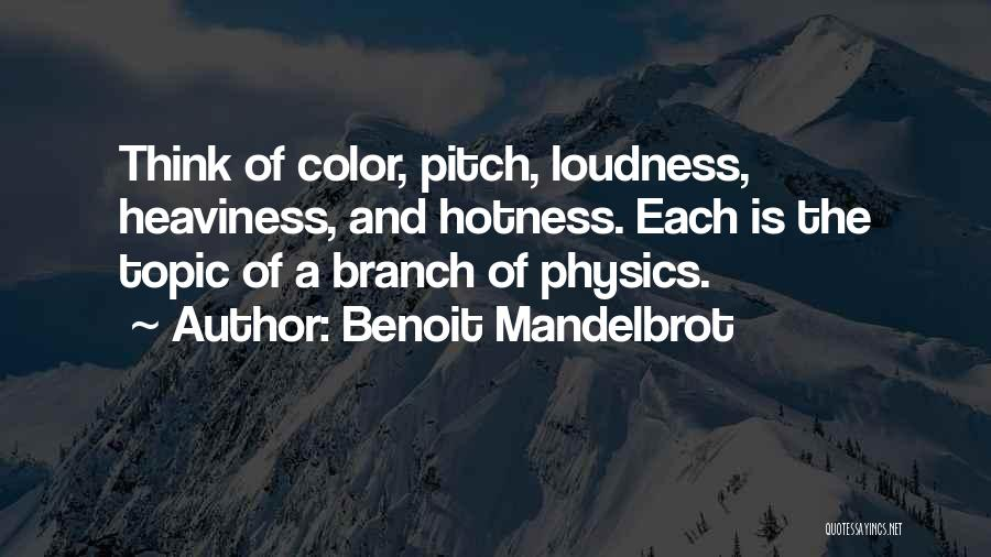 Pitch Quotes By Benoit Mandelbrot
