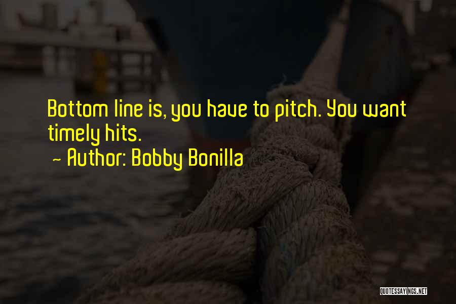 Pitch Quotes By Bobby Bonilla