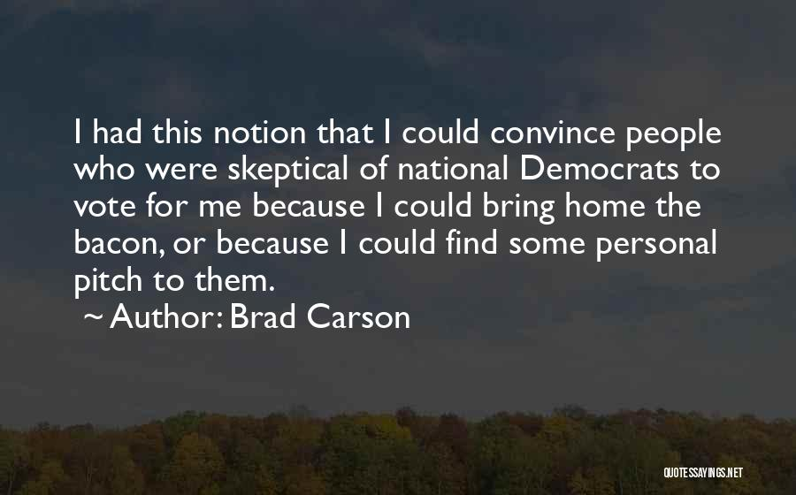Pitch Quotes By Brad Carson