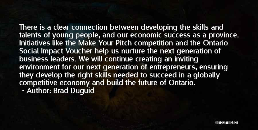 Pitch Quotes By Brad Duguid