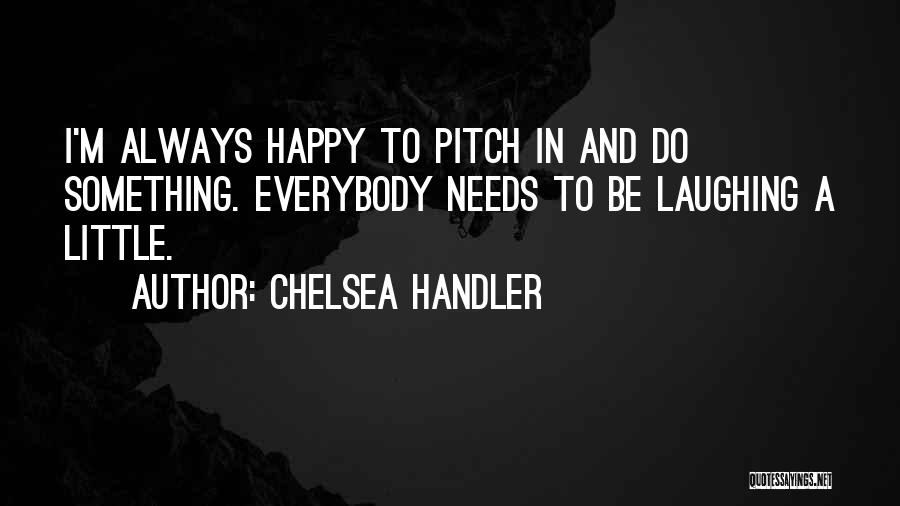 Pitch Quotes By Chelsea Handler