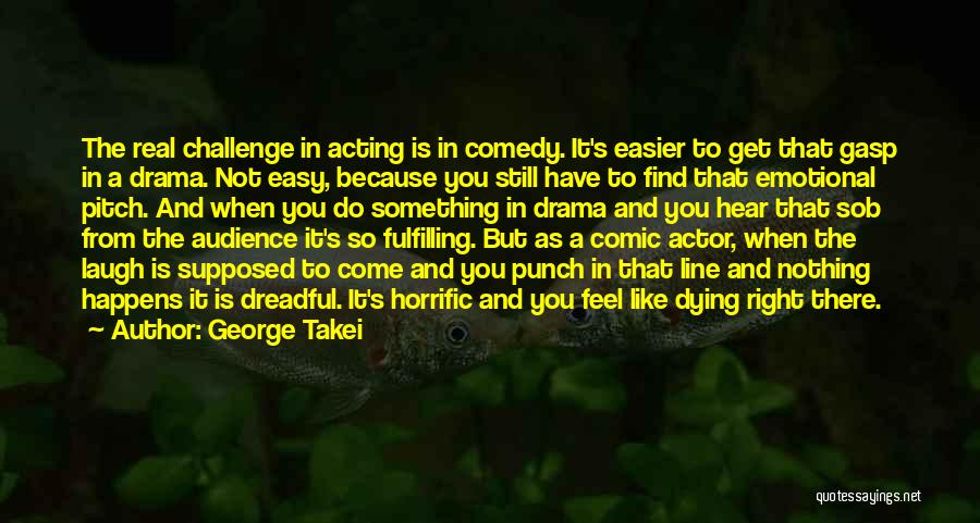 Pitch Quotes By George Takei
