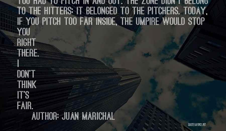 Pitch Quotes By Juan Marichal