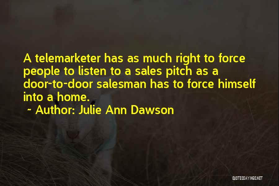Pitch Quotes By Julie Ann Dawson