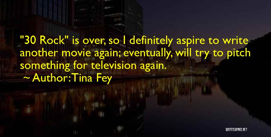 Pitch Quotes By Tina Fey