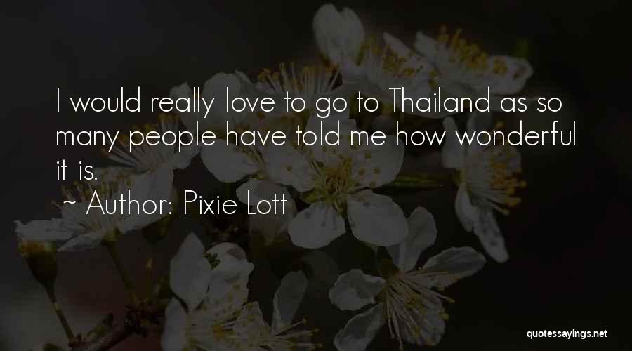 Pixie Lott Quotes 1159985