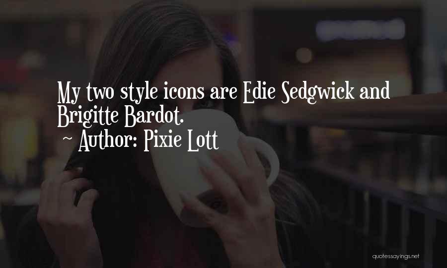 Pixie Lott Quotes 1260515