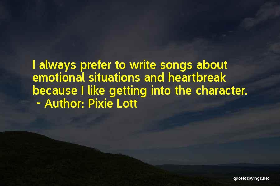 Pixie Lott Quotes 1381032