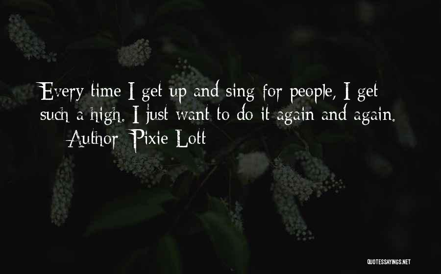 Pixie Lott Quotes 1558297