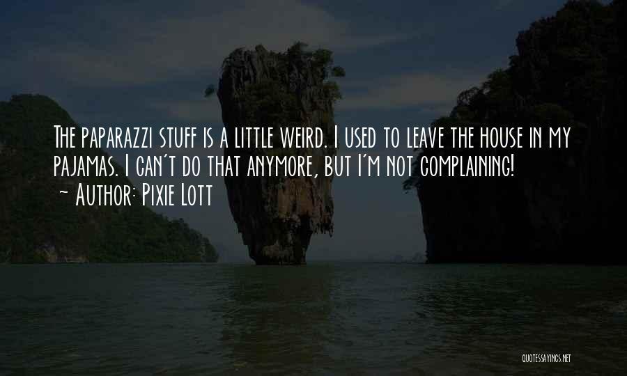 Pixie Lott Quotes 1657083
