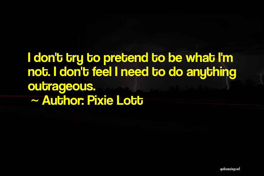 Pixie Lott Quotes 175752
