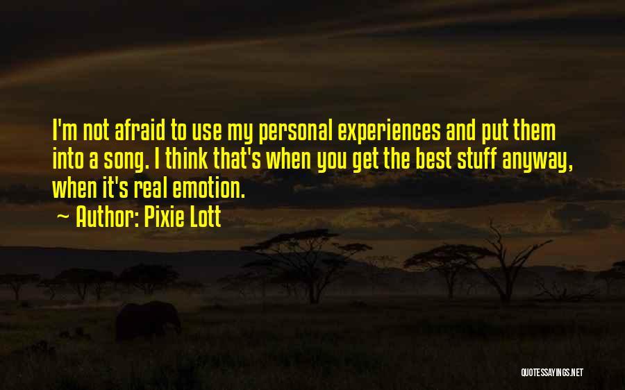 Pixie Lott Quotes 1946622