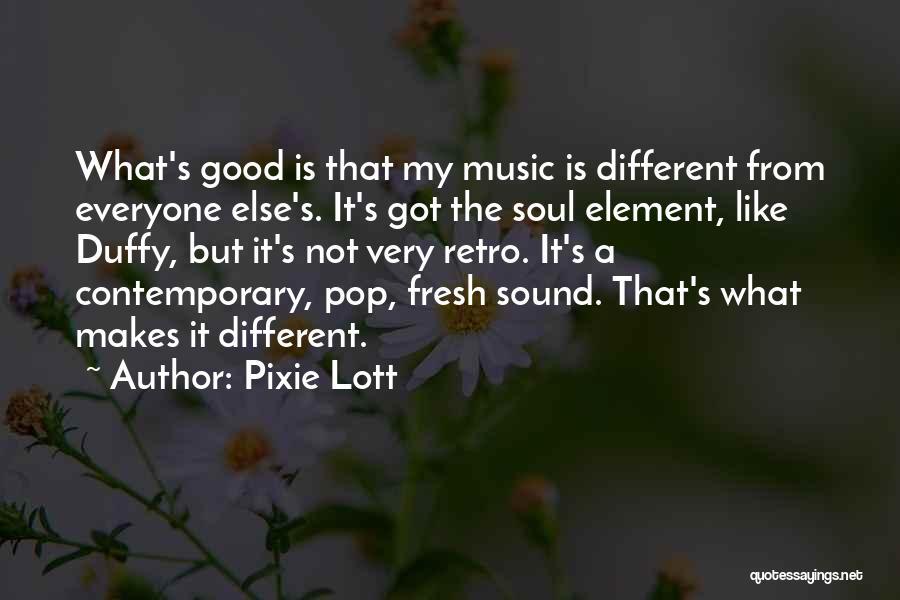 Pixie Lott Quotes 312975