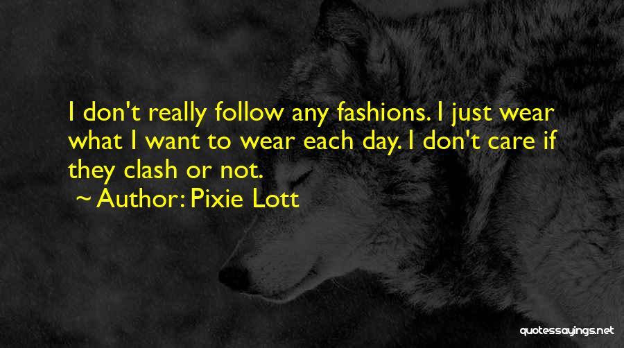 Pixie Lott Quotes 568042