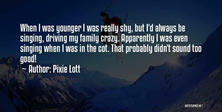 Pixie Lott Quotes 698105