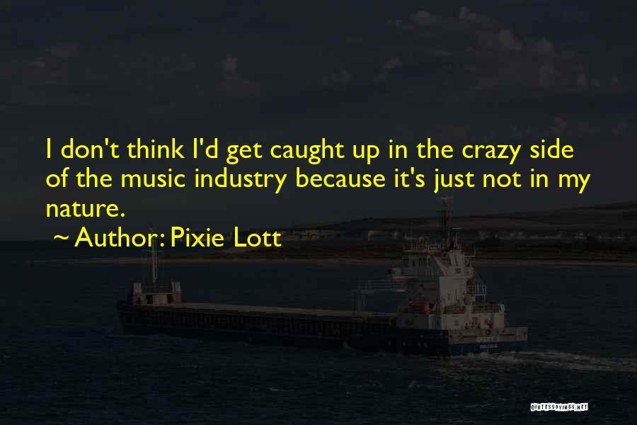 Pixie Lott Quotes 79704