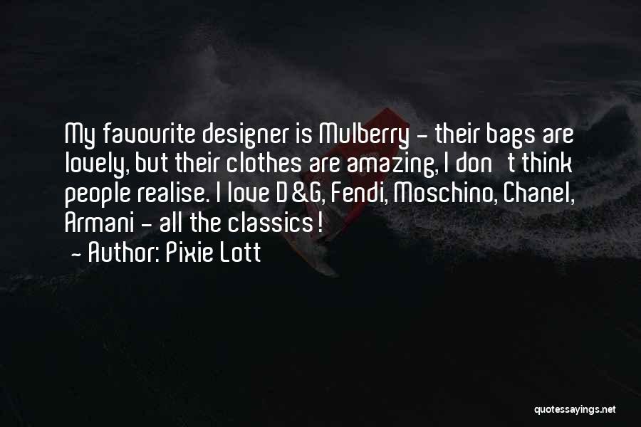 Pixie Lott Quotes 837951
